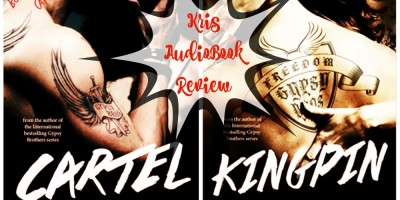 AudioBook Review: Cartel & Kingpin by Lili St. Germain
