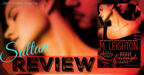 REVIEW: BRAVE ENOUGH by M. Leighton