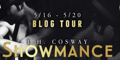 REVIEW, EXCERPT & GIVEAWAY: SHOWMANCE by L.H. Cosway