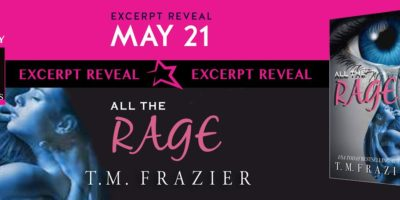 EXCERPT: ALL THE RAGE by T.M. Frazier