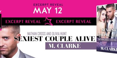EXCERPT: SEXIEST COUPLE ALIVE by M. Clarke
