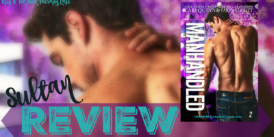 REVIEW: MANHANDLED by Cari Quinn and Taryn Elliott