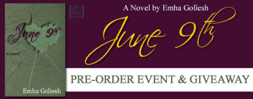 PRE-ORDER & GIVEAWAY: JUNE 9TH by Emha Goliesh