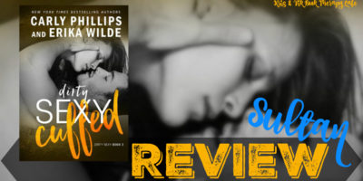 REVIEW: DIRTY SEXY CUFFED by Carly Phillips & Erika Wilde