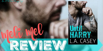 REVIEW: UNTIL HARRY by L.A. Casey