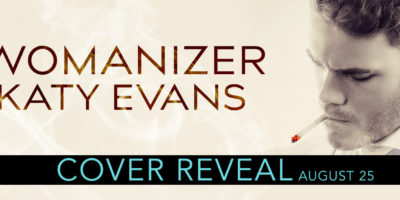COVER REVEAL: WOMANIZER by Katy Evans