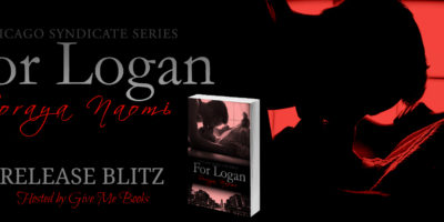 RELEASE BLITZ & GIVEAWAY: FOR LOGAN by Soraya Naomi