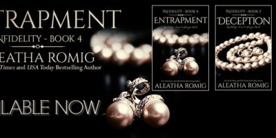 RELEASE BLITZ & EXCERPT: ENTRAPMENT by Aleatha Romig