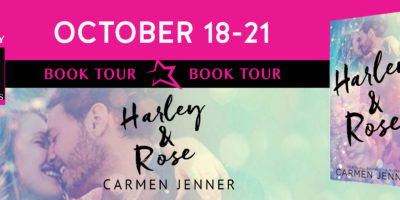 REVIEW, EXCERPT & GIVEAWAY: HARLEY & ROSE by Carmen Jenner
