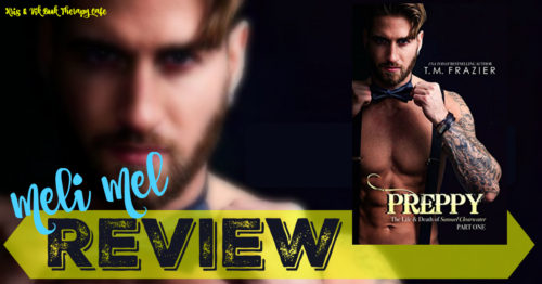 REVIEW & GIVEAWAY: PREPPY – The Life & Death of Samuel Clearwater, Part One by T.M. Frazier