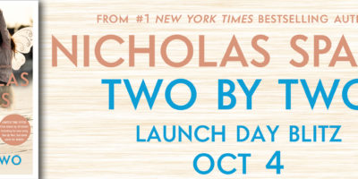RELEASE BLITZ & GIVEAWAY: TWO BY TWO by Nicholas Sparks