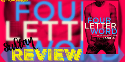 REVIEW: FOUR LETTER WORD by J. Daniels