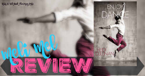 REVIEW: ENJOY THE DANCE by Heidi Cullinan