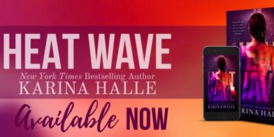 RELEASE BLITZ & EXCERPT: HEAT WAVE by Karina Halle