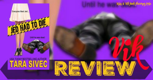 REVIEW: JED HAD TO DIE by Tara Sivec