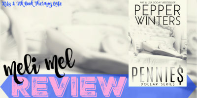 REVIEW: PENNIES by Pepper Winters