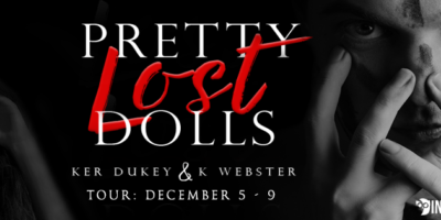 REVIEW & GIVEAWAY: PRETTY LOST DOLLS by Ker Dukey and K. Webster