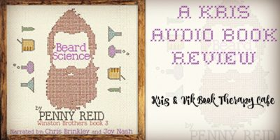 AUDIO REVIEW: Beard Science (Winston Brothers Book 3) by Penny Reid
