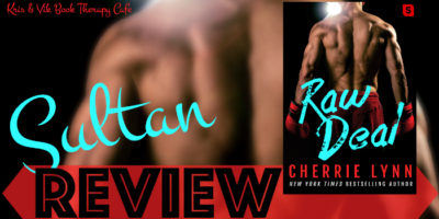 REVIEW, Q&A & EXCERPT: RAW DEAL by Cherrie Lynn