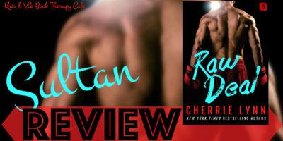 REVIEW, Q&A & EXCERPT: RAW DEAL by Cherrie Lynn