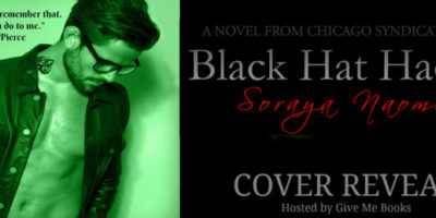 COVER REVEAL & GIVEAWAY: BLACK HAT HACKER by Soraya Naomi
