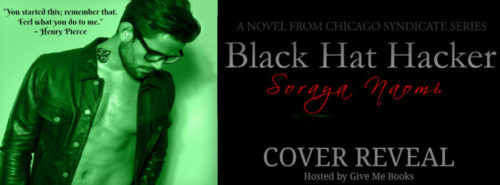 COVER REVEAL & GIVEAWAY: BLACK HAT HACKER by Soraya Naomi