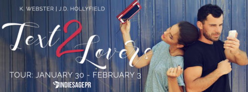 REVIEW & GIVEAWAY: TEXT 2 LOVERS by K Webster and J.D. Hollyfield