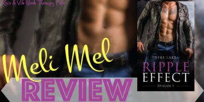 NEW RELEASE REVIEW & GIVEAWAY: RIPPLE EFFECT EPISODE 1 by Keri Lake