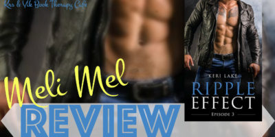 REVIEW, EXCERPT & GIVEAWAY: RIPPLE EFFECT EPISODE 3 by Keri Lake