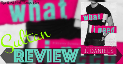 NEW RELEASE REVIEW: WHAT I NEED by J. Daniels