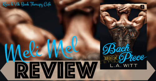 REVIEW & EXCERPT: BACK PIECE by L.A. Witt