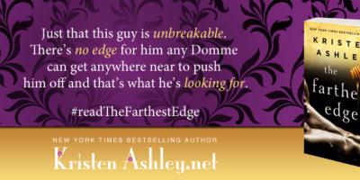 EXCERPT: THE FARTHEST EDGE by Kristen Ashley
