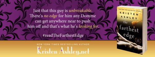 EXCERPT: THE FARTHEST EDGE by Kristen Ashley