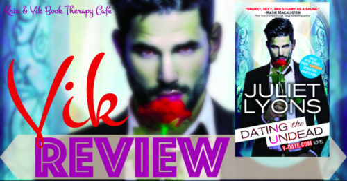 REVIEW & GIVEAWAY & FIND OUT IF YOU ARE DATING A VAMPIRE: DATING THE UNDEAD by Juliet Lyons