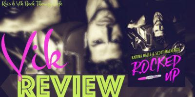 REVIEW: ROCKED UP by Karina Halle & Scott MacKenzie