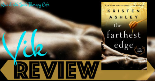 REVIEW, EXCERPT, & GIVEAWAY: THE FARTHEST EDGE by Kristen Ashley