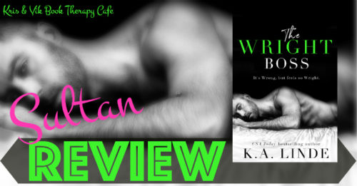REVIEW: THE WRIGHT BOSS by K.A Linde