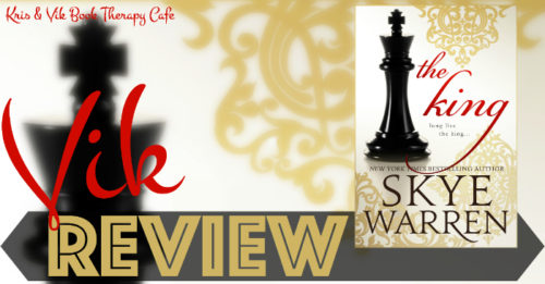 REVIEW: KING by Skye Warren