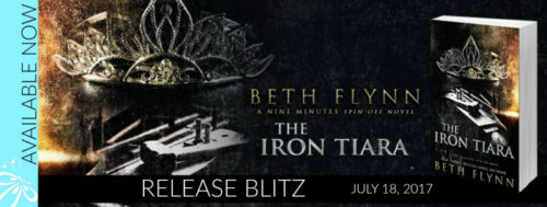 RELEASE BLITZ: THE IRON TIARA by Beth Flynn